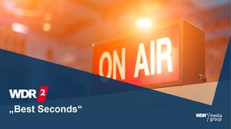 WDR 2 Best Seconds Premium Spot kurz vor den Nachrichten auf WDR 2