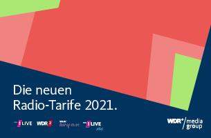 Die Radio-Tarife der WDR mediagroup 2021